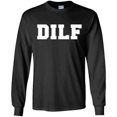 Nice shirt!   DILF Dad I'll like to F Funny T-shirt Father's Day Sexy - Long Sleeve Tee   https://sunlighttee.com/product/dilf-dad-ill-like-to-f-funny-t-shirt-fathers-day-sexy-long-sleeve-tee/  #DILFDadI'llliketoFFunnyTshirtFather'sDaySexyLongSleeveTee  #DILFlikeLong #DadLongSleeveTee #I'llshirtDay #like #toFTee #FshirtDay #FunnyTee #T #shirtTee #Father'sSleeve #Day #SexyLongSleeve # #LongTee #Long #Sleeve