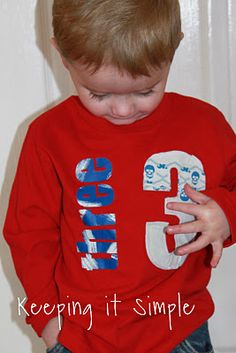 "make a shirt for Maxie""s bday using the same method. tutorial on Keep It Simple"