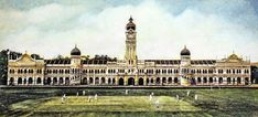 Playing cricket on the Padang what is now Merdeka Square) The hand coloured picture was taken 1900 - Padang, Historical Images, Kuala Lumpur, Colorful Pictures, Hand Coloring, Original Image, Notre Dame, Cricket, Building