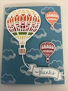 Stampin Up Lift me up stamp set and matching Up and away thinlits... Endless thanks stamp set...