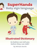SuperHands' illustrated dictionary of baby sign.