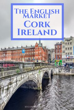 Why is a market in Cork Ireland called the English Market it's a long story #ireland #foodiesIreland #farmersmarkets