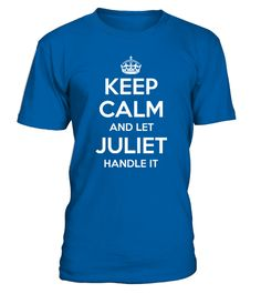 "# KEEP CALM AND LET JULIET HANDLE IT .  Special Offer, not available anywhere else!      Available in a variety of styles and colors      Buy yours now before it is too late!      Secured payment via Visa / Mastercard / Amex / PayPal / iDeal      How to place an order            Choose the model from the drop-down menu      Click on ""Buy it now""      Choose the size and the quantity      Add your delivery address and bank details      And that's it!"