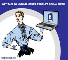 How To Get Paid To Manage Other People's Social Media