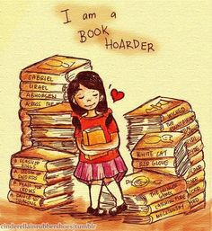 I am a book hoarder