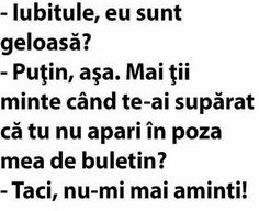 Iubitule sunt geloasa? Just Smile, Super Funny, Funny Texts, Fun Facts, Funny Quotes, Hilarious, Jokes, Messages, Pai