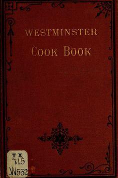 """Westminster Cook Book"" | 1876"