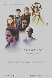 Isolation Chapter 1: Haven, a Harry Potter fanfic ~ Draco/Hermione (Never read any of these but I think I want to start...as long as it's not a put down on other characters...just something to pass the time. :P)