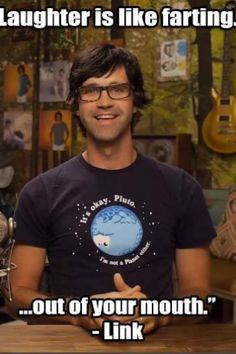 Link says [RHETT AND LINK, Good Mythical Morning]