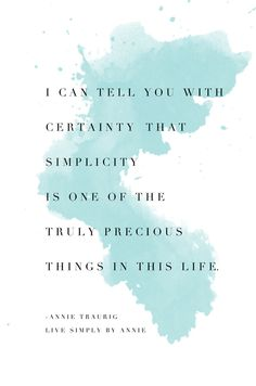 A sentiment worth sharing: simplicity is truly precious.