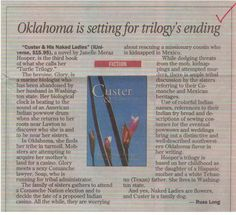 A review of Custer and His Naked Ladies printed in The Oklahoman, Custer was one of the incentive gifts for the Kickstarter of Geronimo, Life on the Reservation show starring Rudy Ramos.