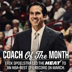 March 2013 - Coach of the Month: Miami Heat's Erik Spoelstra
