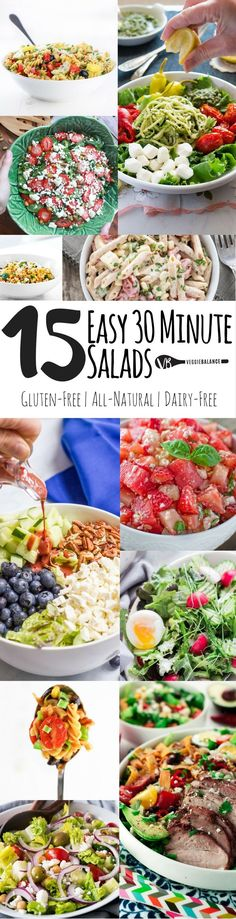 15 Easy Under 30 Minute Salads recipe compilation to make eating healthier that much easier. All gluten-free, some dairy-free and vegan