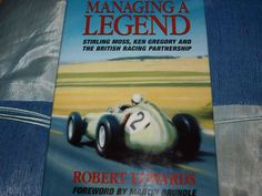 Stirling's biographer has concentrated on a specific aspect of the Mastro's great career that has never been covered in such detail. MANAGING A LEGEND. Sterling Moss, Jochen Rindt, Stirling, Formula 1, Ireland, British, Racing, Baseball Cards