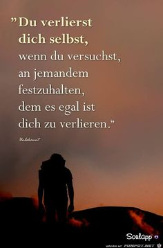'- Eine von -File & # 10 beautiful sayings and wisdom from …. & # – One of 1107 files in the category & # life wisdom & # on FUNPOT. Comment: 10 beautiful sayings and wisdom from … Cat Quotes, Love Quotes, Inspirational Quotes, Motivational, German Quotes, True Words, Relationship Quotes, Decir No, Quotations