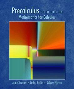 Precalculus: Mathematics for Calculus, Fifth Edition