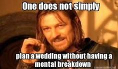 Soooooooo true! It happens even when you have paid a wedding planner do the work…