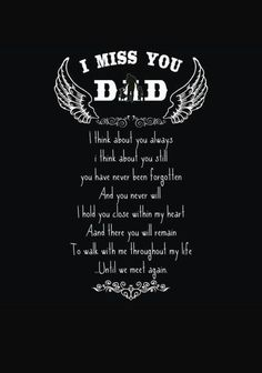 I miss you Dad. always in my heart. Dad In Heaven Quotes, Miss You Dad Quotes, Daddy Quotes, Father Quotes, Missing Dad In Heaven, Missing Dad Quotes, Miss My Daddy, Rip Daddy, Dad Poems
