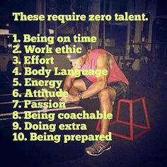 Talent is nice but not always most important.
