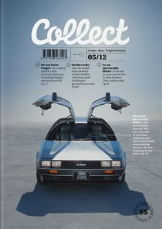 """Sleek, modern and simplistic describe both the layout and the realistic illustration of the car. The cool blues and whites help accentuate all of those characteristics and though the car is the main focal point, the large """"Collect"""" helps draw the viewers eye to begin the hierarchy of information."""