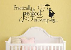 Mary Poppins Inspired Practically Perfect In Every Way Vinyl Wall Decal Sticker