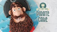 The Pirates cake : Pirate captain birthday cake