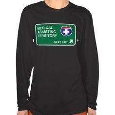 Medical Assisting Next Exit T Shirt, Hoodie Sweatshirt