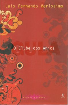 O clube dos anjos (Gula) - Luis Fernando Veríssimo - Objetiva