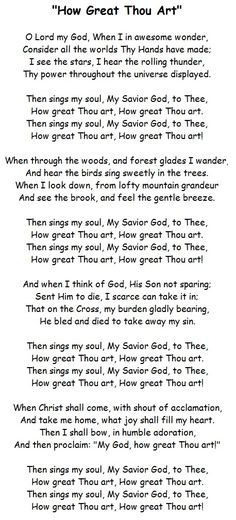"""How Great Thou Art"" song - I first learned all the words to this song when I was in third-grade Vacation Bible School. Because I am in such awe of God's wonderful creation, this song has always had so much meaning to me. Like when I would go for a walk in the woods or go outside at night and star-gaze for hours!"