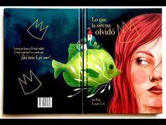 """Ana Meilán / Rosemarie Cerdá. """"Lo que la sirena olvidó"""". Editorial Entre Nubes y Cuentos Editorial, Movies, Movie Posters, Oblivion, Clouds, Mermaids, Short Stories, Libros, Films"""