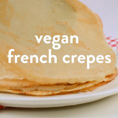 Vegan French Crepes are dairy-free, egg-free crepes made with 5 simple ingredients. Plus, we share the best vegan crepes toppings for an authentic taste. Vegan Treats, Vegan Foods, Vegan Dishes, Easy Vegan Food, Vegan Lunches, Vegan Snacks, Vegan Dessert Recipes, Vegan Breakfast Recipes, Recipes Dinner