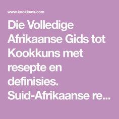 Suid-Afrikaanse resepte in Afrikaans, klassieke resepte in Afrikaans, alle resepte in Afrikaans, boerekos. Pumpkin Fritters, Homemade Brownies, South African Recipes, Afrikaans, Sign Language, Cakes, Easy, Desserts, Food