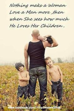 The love grows when she sees how much a man loves his children and hers!