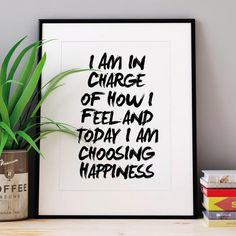 Today I am choosing happiness http://www.notonthehighstreet.com/themotivatedtype/product/i-am-in-charge-inspirational-typography-print @notonthehighst #notonthehighstreet