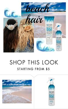 """""""Beach Hair"""" by mixed-fa-shion ❤ liked on Polyvore featuring beauty, Not Your Mother's and beachhair"""