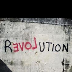 """REVOLUTION OF LOVE"""