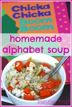 chicka chicka boom boom homemade alphabet soup by Homegrown Friends