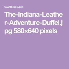 The-Indiana-Leather-Adventure-Duffel.jpg 580×640 pixels