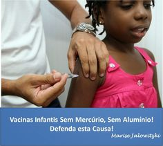 COMPROMISSO CONSCIENTE: Thimerosal - Vacinas, Hiperatividade e Autismo - R...