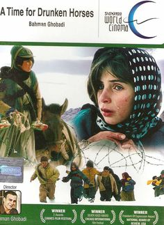 a time for drunken horses- a milestone film in the kurdish literature, silently strong, beautiful
