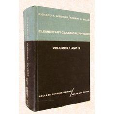 Elementary Classical Physics Volumes 1 and 2 (Hardcover) http://www.amazon.com/dp/B000SBQ62C/?tag=wwwmoynulinfo-20 B000SBQ62C