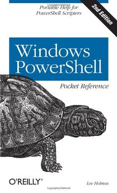 Windows PowerShell Pocket Reference (Pocket Reference (O'Reilly)) - %Computers%