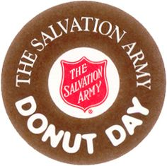 """National Donut Day, held annually on the first Friday of June, was established by The Salvation Army in 1938 to honor The Salvation Army's """"Donut Lassies"""" who served these treats to soldiers during World War I. This significant occasion established the donut as a long-standing symbol of the services The Salvation Army continues to provide."""