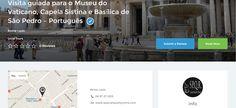 Visita guiada para o Museu do Vaticano, Capela Sistina e Basílica de São Pedro – Português #tour #tourism #startup #Rome #Roma #italy #italia #Guide #skiptheline #vip #global #platform #bravobhatia #vatican #São #Pedro #Português