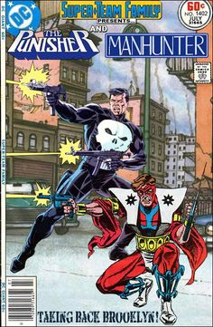 Super-Team Family: The Lost Issues!: The Punisher and Manhunter