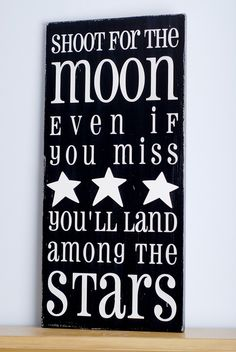 LOVE This Wood Sign: Shoot For The Moon... Wood Sign for Nursery or Kids {$48.00 USD}