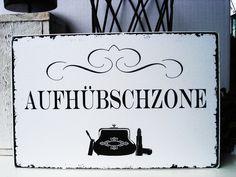 XL 26x17cm Shabby Vintage Schild AUFHÜBSCHZONE von homestyle-accessoires via dawanda.com