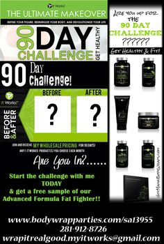 It works 90 day challenge 90 day challenge for the new you it works