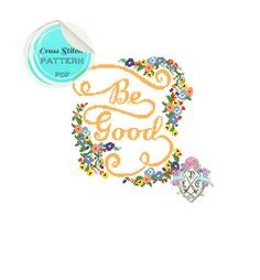 Typography and floral Be Good Cross Stitch door plasticlittlecovers