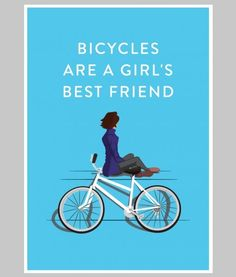 bicycles are a girls best friend cycling print by ste johnson